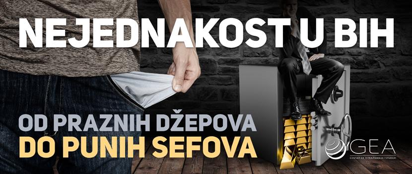 Nejednakost u BiH: Od praznih džepova do punih sefova